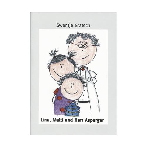 Lina, Matti und Herr Asperger