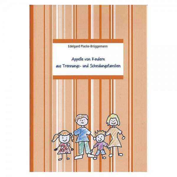 Appelle von Kindern aus Trennungs- oder Scheidungsfamilien
